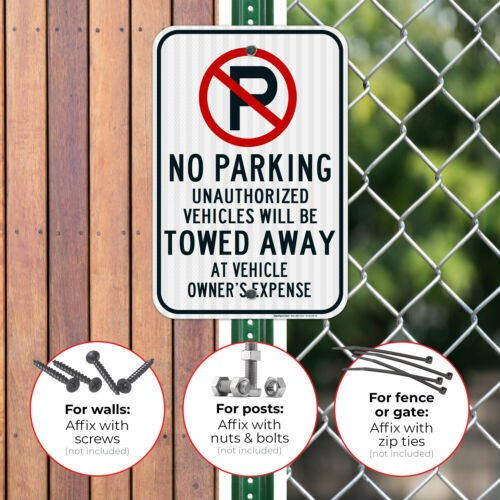 No Parking Symbol Unauthhorized Vehicles Will Be Towed Sign