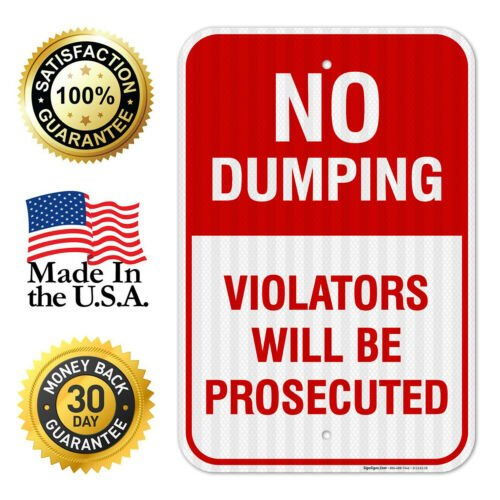 No Dumping Violators Will Be Prosecuted Sign,