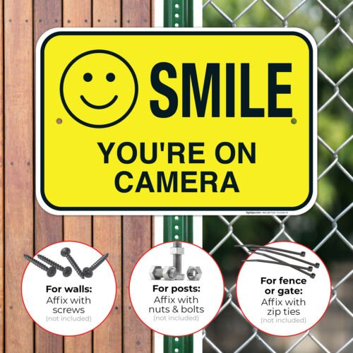 Smile You/'re on Camera Video Surveillance Sign,