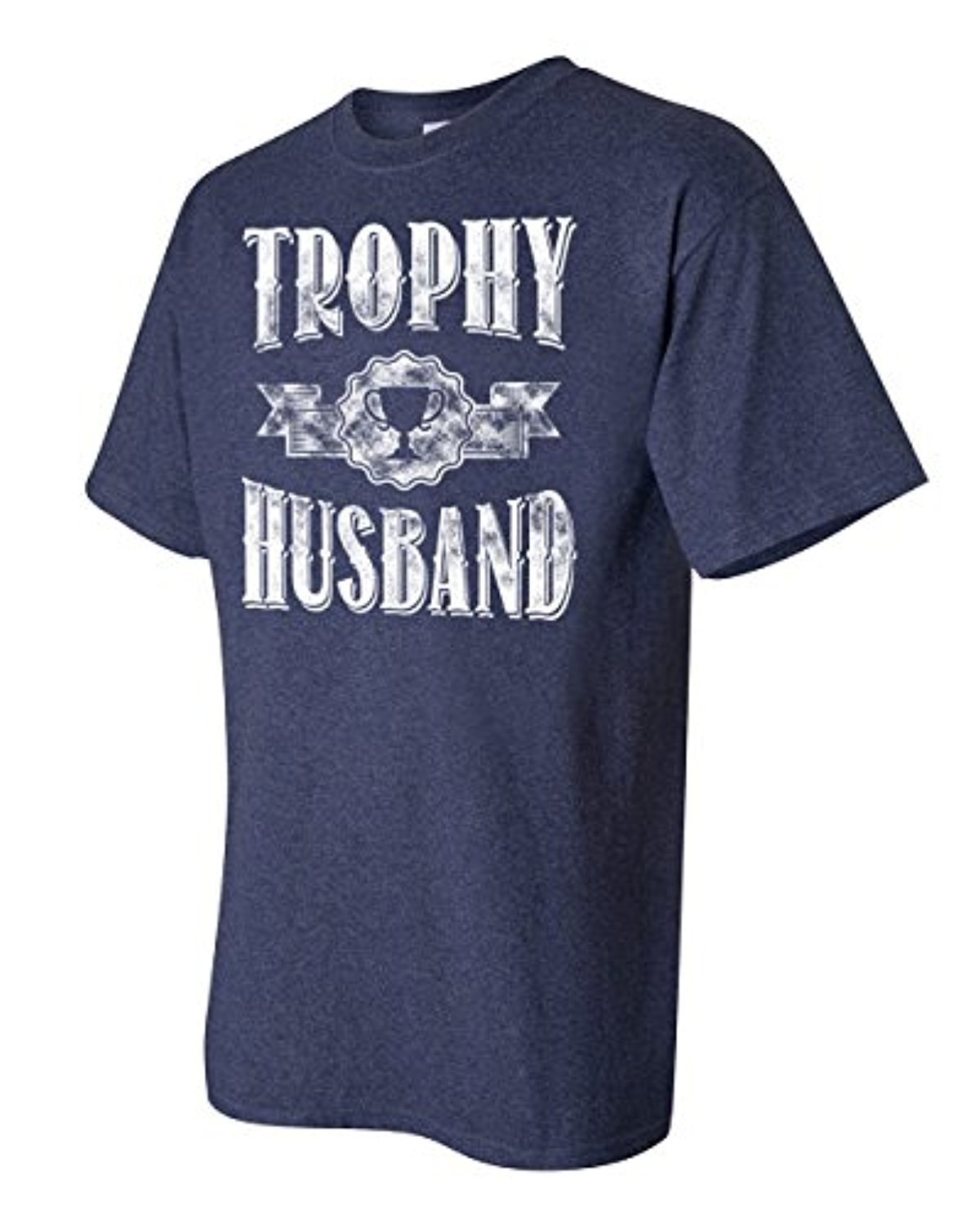 RoAcH Trophy Husband Tee | Mens Funny Father's Day T-Shirt ...