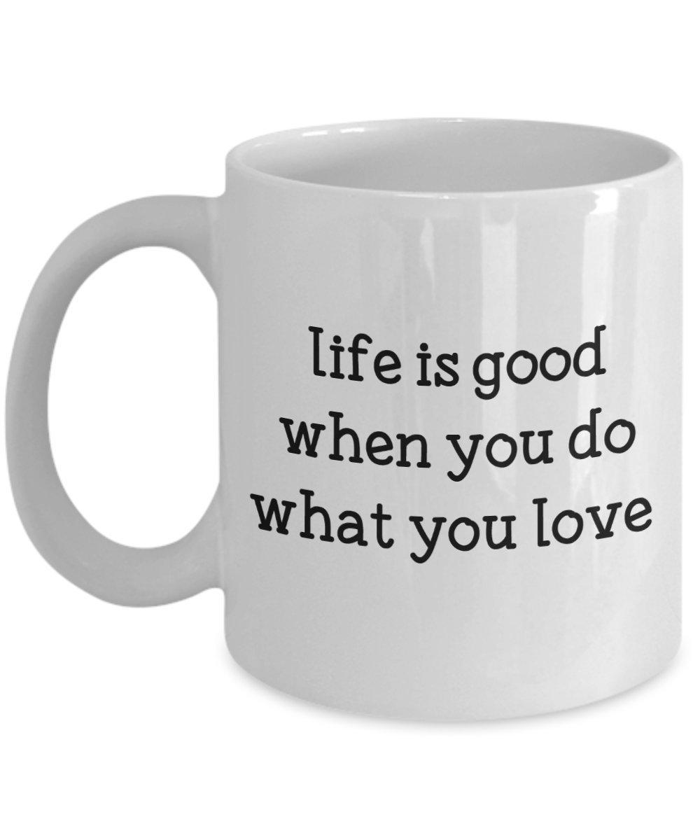 Life-Is-Good-Do-What-You-Love-Mug-Funny-Tea-Hot-Cocoa-Coffee-Cup-Novelty thumbnail 5