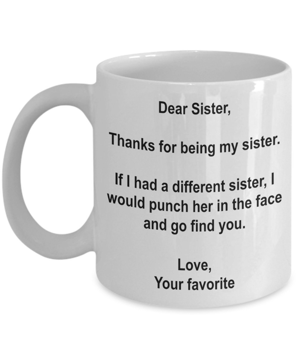 sister mug sister coffee mug funny sister gift Sister gifts funny mug