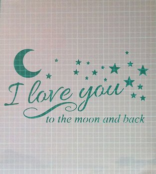 Love You to the Moon and Back Vintage Shabby Chic Mylar Wall Art Stencil