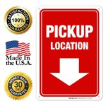 Pick Up Location Sign, 18x24 Inches, 160 Mil Thick ...